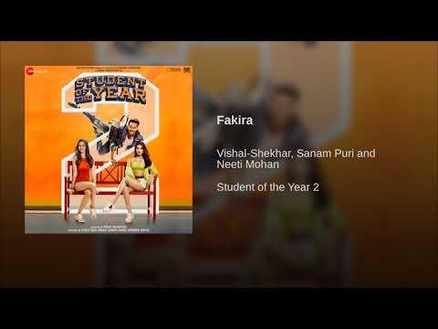 Fakira Student Of The Year 2 | Full Song | Sanam Puri & Neeti Mohan | Tiger, Tara, Ananya