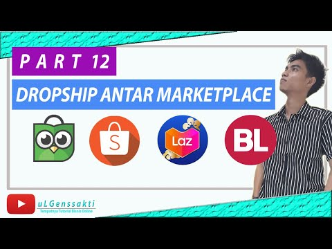 cara-sukses-dropship-marketplace-shopee-tokopedia-bukalapak-lazada---cara-upload-produk-bajir-abisss