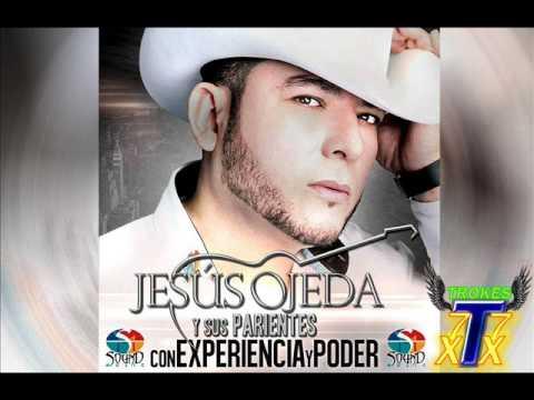 """MIX Jesus Ojeda Y Sus Parientes """"DISCO COMPLETO"""" Album Experencia Y Poder 2014"""