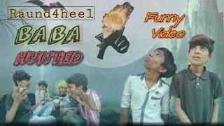 HUNTED ! Raond2hell /Raund4heel. Arjun Yogi. Bhola Yogi /ALLC