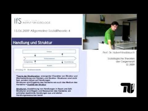 V#8: Allgemeine Sozialtheorie IV.: Praxistheorie nach Anthony Giddens (Hubert Knoblauch)