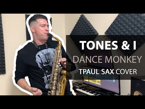 Tones And I - Dance Monkey (Saxophone Cover By TPaul)