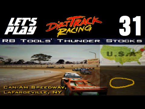 Let's Play Dirt Track Racing - Part 31 - Y4R3 - Can-Am Speedway