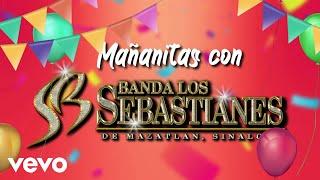 Banda Los Sebastianes - Mañanitas Con (Lyric Video)