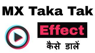 MX Taka Tak  Me Effect Kaise Dale screenshot 2