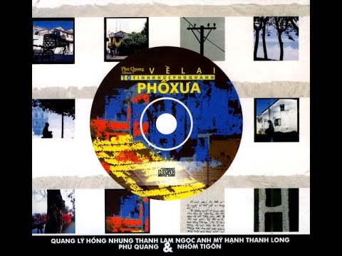 Album - Về lại phố xưa - Phú Quang