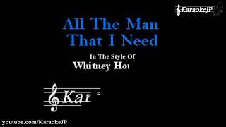 All The Man That I Need (Karaoke) - Whitney Houston