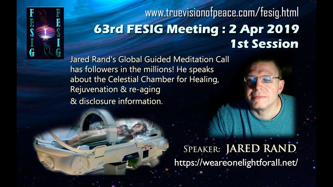 FESIG 63rd Meeting with Jared Rand on Celestial Chamber April 2019