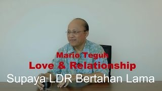 Supaya LDR Bertahan Lama Mario Teguh Love Relationship
