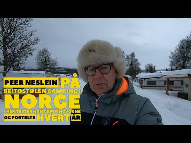 Peer Neslein tester campingvogne og fortelte på denne norske campingplads hvert år
