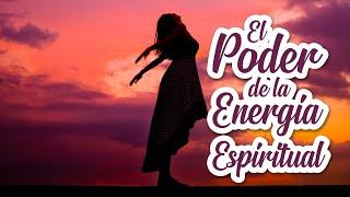 El Poder de la Energía Espiritual para Alcanzar Metas