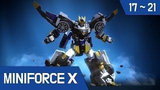 [MiniforceX]Continuous Episode 17~21