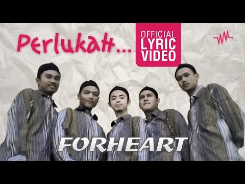 Forheart | Perlukah (Official Lyric Video)