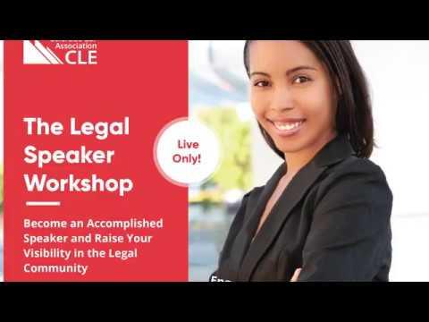 The Legal Speaker Workshop