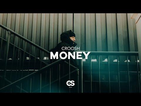 Croosh - Money