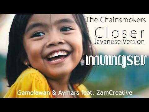 The Chainsmokers - Closer Javanese Version (Mungser)