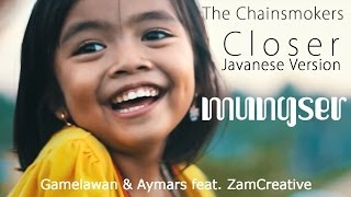 The Chainsmokers - Closer Javanese version (Mungser)