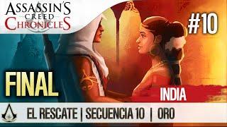 Assassin's Creed Chronicles India | Walkthrough Español Guía FINAL ENDING| El rescate | Oculto/Oro