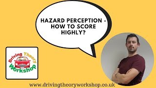 Driving Theory Test Tips - Hazard Perception - How to score highly