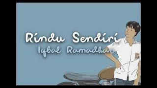 Download lagu Lirik lagu Rindu Sendiri ~ Iqbal Ramadhan (official)  Ost. Dilan 1990