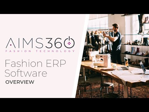AIMS360 Fashion ERP Overview