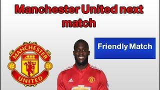 Manchester United Fixture-friendly match