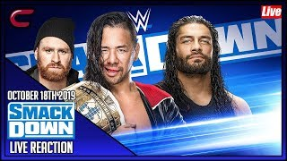 WWE SmackDown October 18th 2019 Live Stream: Live Reaction Conman167