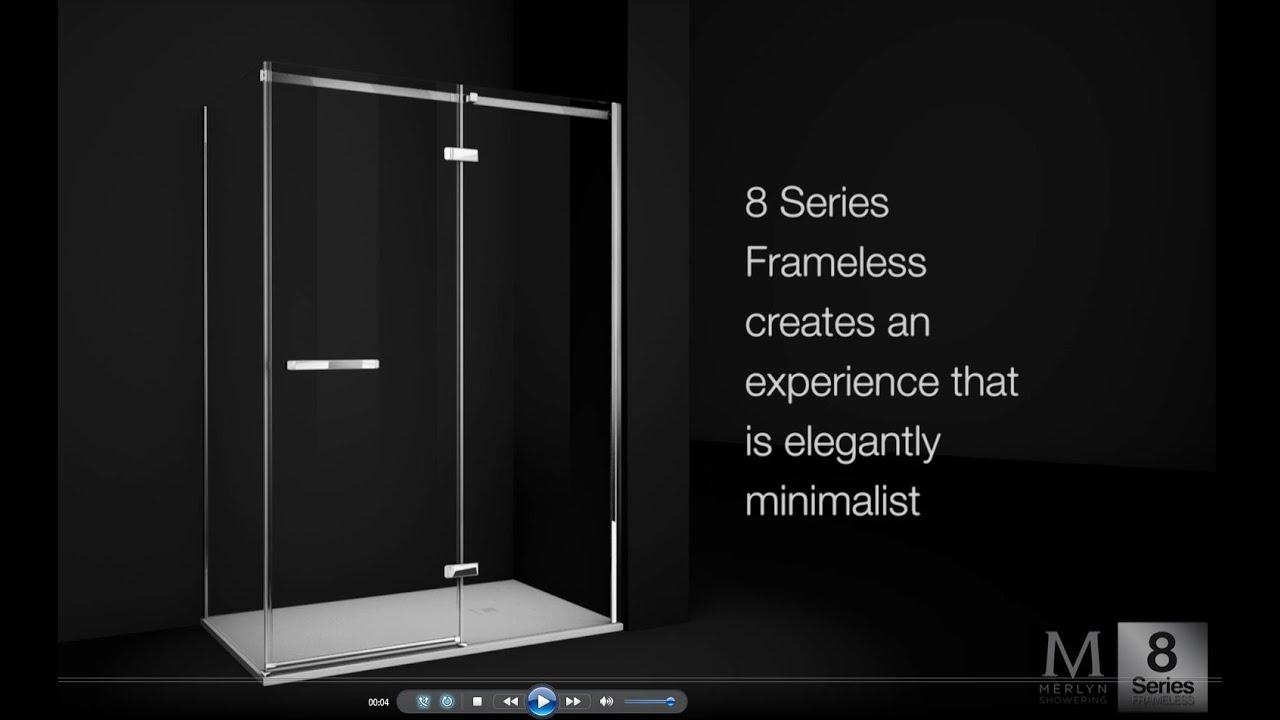 8 Series Frameless Range Merlyn Showering Youtube