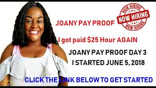 I got Paid $25 an Hour Work From Home Day 3 Pay Proof