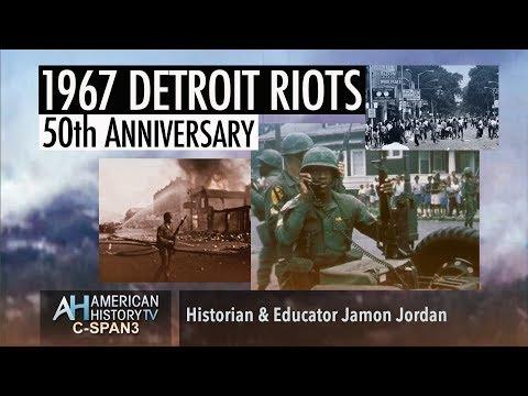 1967 Detroit Riots - Historian & Educator Jamon Jordan