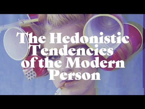 The Hedonistic Tendencies of the Modern Person | A short art film by David Cash