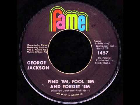 George Jackson - Find 'em, Fool 'em and Forget 'em (scratchandsniff re-rub)