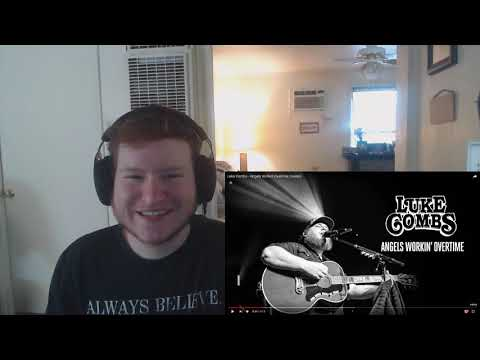 Luke Combs - Angels Workin' Overtime (Official Audio) (REACTION!!)