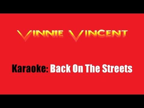 Karaoke: Vinnie Vincent / Back On The Streets