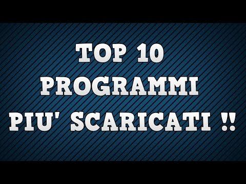 TOP 10 Programmi per PC più scaricati al mondo !!