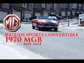 1970 MGB Review!