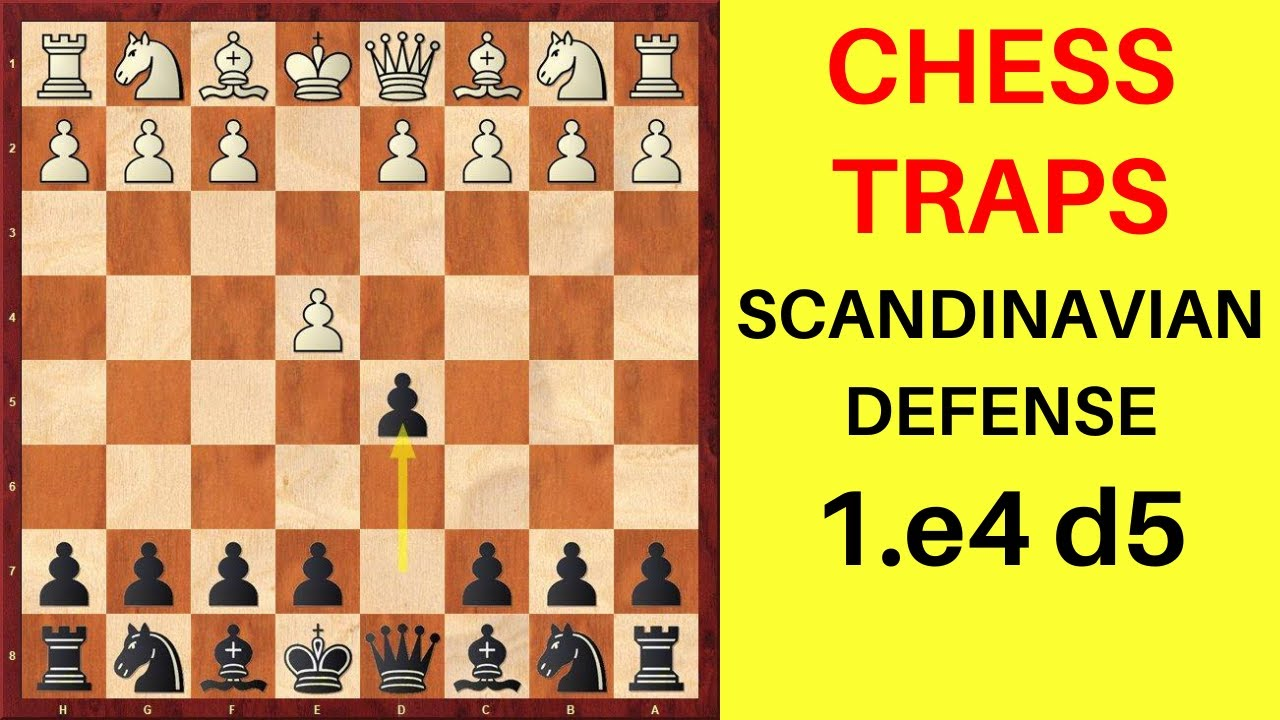 Chess Opening Traps In The Scandinavian Defense 1 E4 D5 Youtube