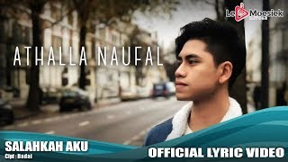 Athalla Naufal - Salahkah Aku (Official Lyric Video)