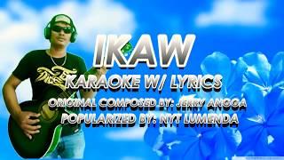 IKAW - Nyt Lumenda  ( Karaoke w/ Lyrics )