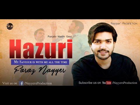 Gospel Song | HAZURI odee aey | Faraz Nayyer | PUNJABI CHRISTIAN SONG
