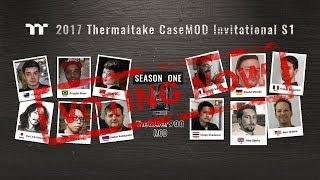 2017 Thermaltake CaseMOD Invitational Season 1 Voting Event Starts!