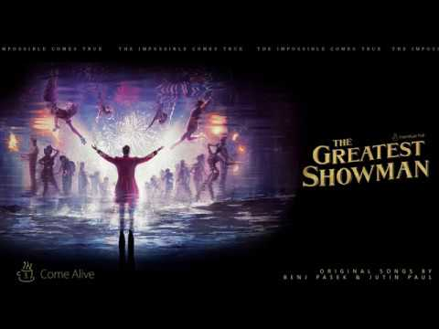 03. Come Alive Upgraded vocal Ver. - from The Greatest Showman Soundtrack HQ 1080p
