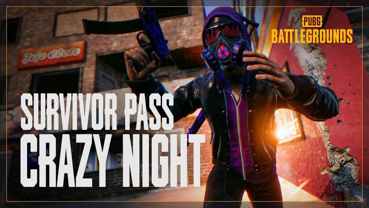 Survivor Pass: Crazy Night | PUBG