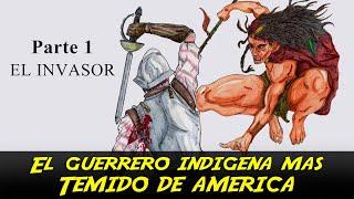 El Guerrero Indigena Mas Temido De America - Bastardos Del Imperio - Parte 1 - Leftraro documental