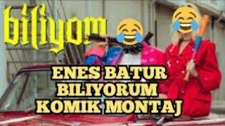 Enes Batur - Biliyom  Komik Montaj