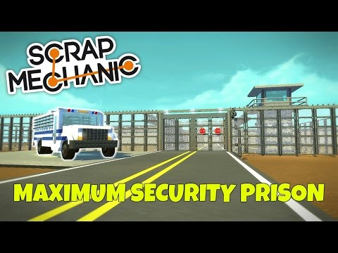 MAXIMUM SECURITY PRISON! - Scrap Mechanic Town Gameplay - EP 1 (World Download)