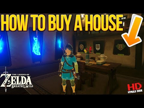 How to buy a House With MAX UPGRADES in Zelda Breath of the Wild