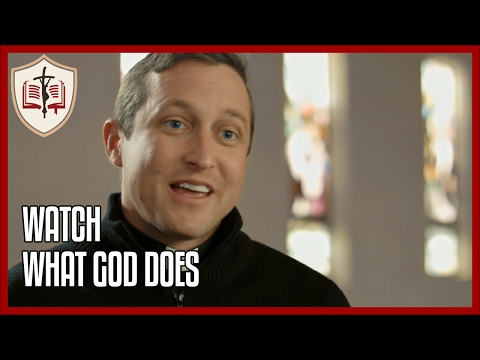 Watch What God Does - Sunday Gospel Reflection
