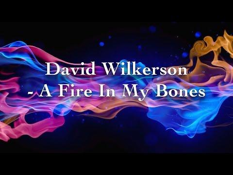 David Wilkerson - A Fire In My Bones   Full Sermon