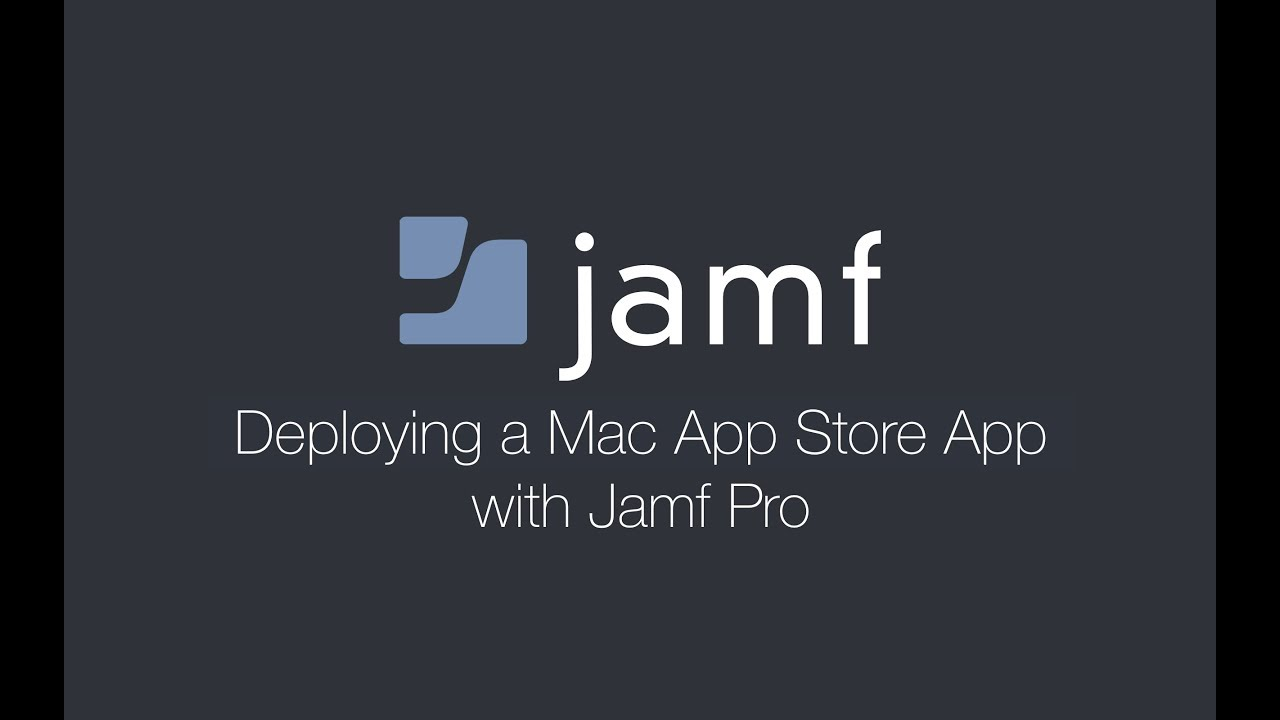 Deploying a Mac App Store App with Jamf Pro